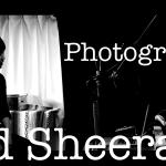 Ed Sheeran – Photograph