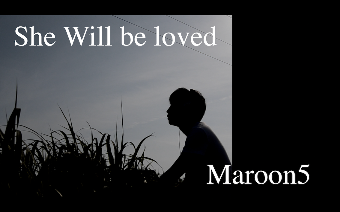 Maroon5 – She will be loved