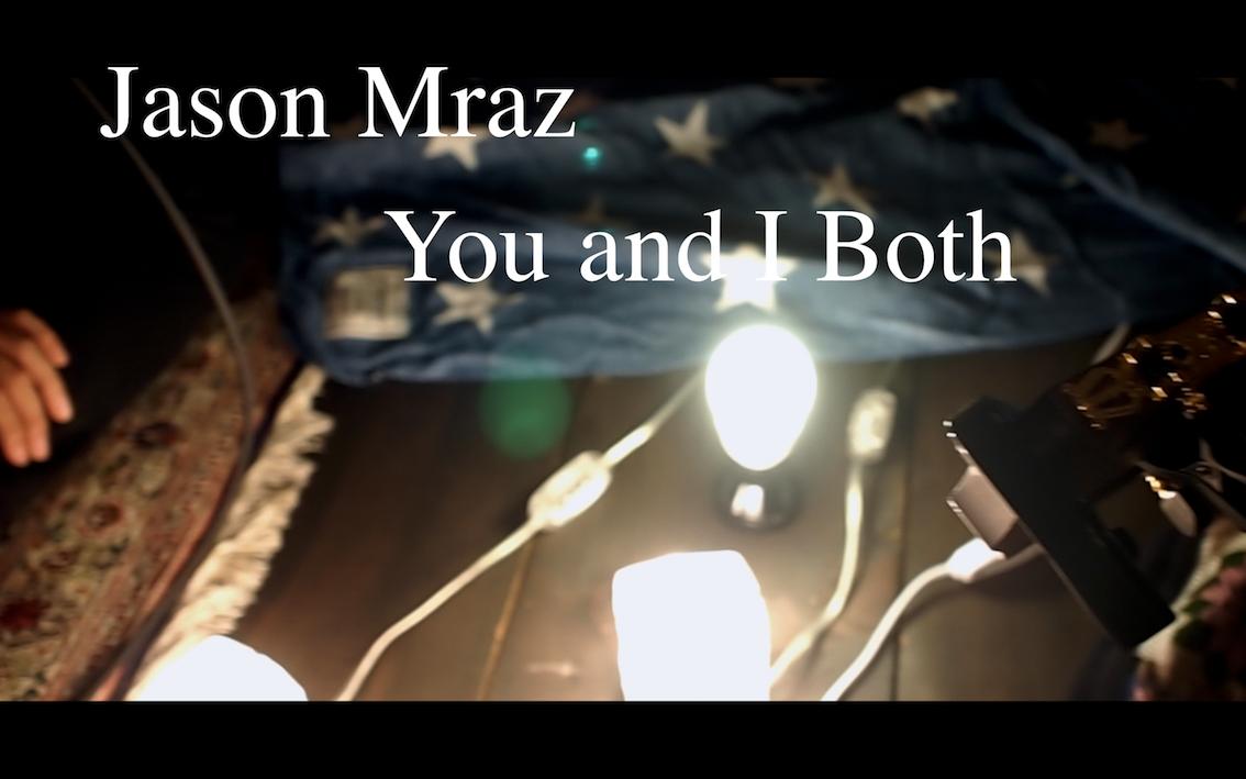 You And I Both – Jason Mraz