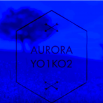 Yo1ko2 – aurora (Acoustic version & Lyric)