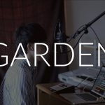 6/25 LIVEレビュー 〜GARDEN〜
