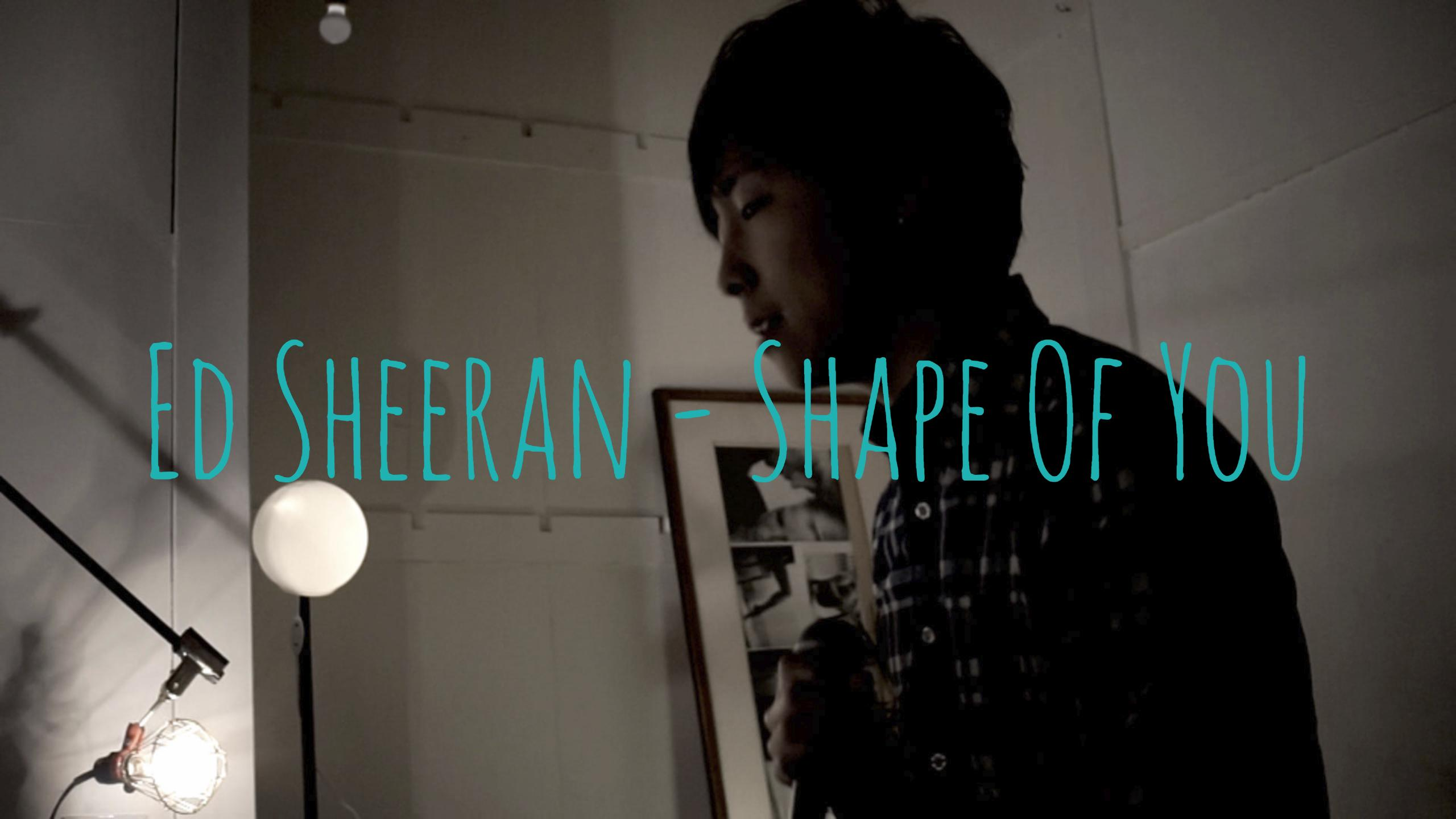 Shape of you – Ed Sheeran Yo1ko2 Cover